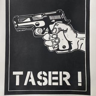 Taser! Taser!
