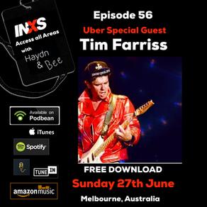 Episode 56 The Tim Farriss Interview
