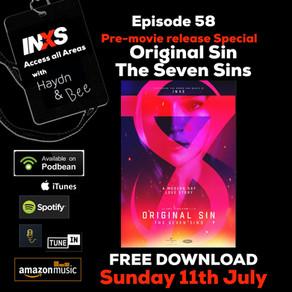 Episode 58 The Original Sin, 'The Seven Sins' Film Pre-Launch