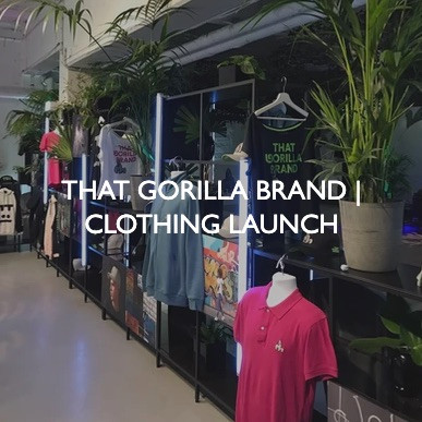 New product launch event for That Gorilla Brand.