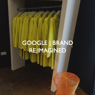 Google, Brand Re:Imagined event.