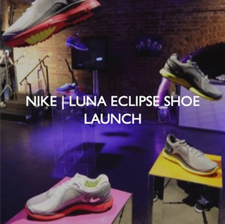 New product launch for Nike Luna Eclipse Shoe.