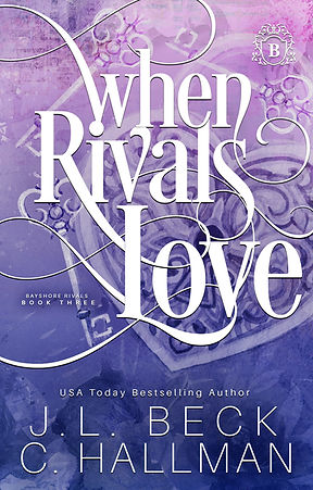 When Rivals Love - V2 - JL Beck - C Hall