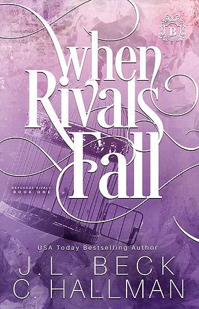 When Rivals Fall - V2 - JL Beck - C Hall