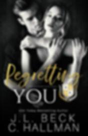 Regretting You - J.L. Beck - E-Cover.jpg