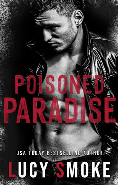 Poisoned Paradise by Lucy Smoke