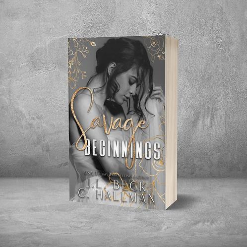 Savage Beginnings Signed Paperback