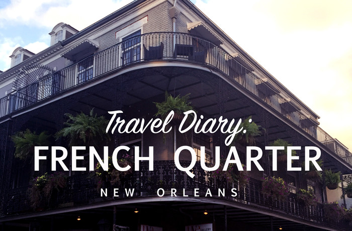 Music, Soul, and Great Food: The Best Of The French Quarter