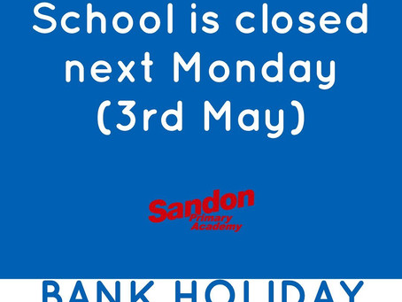 School is CLOSED 3rd May