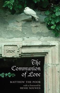 The Communion of Love - Matthew the Poor