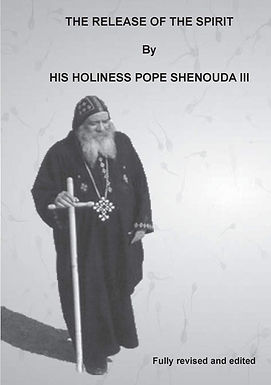 The Release of the Spirit - H.H Pope Shenouda III