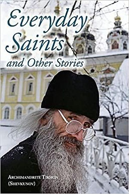 Everyday Saints and Other Stories - Archimandrite Tikhon