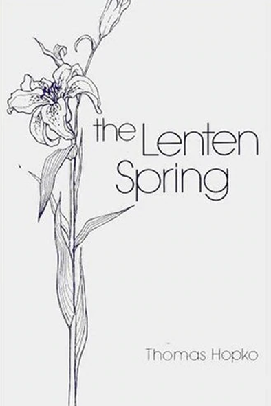 The Lenten Spring- Thomas Hopko