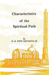 Characteristics of the Spiritual Path - Pope Shenouda III