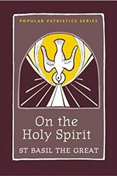 On the Holy Spirit - St Basil the Great