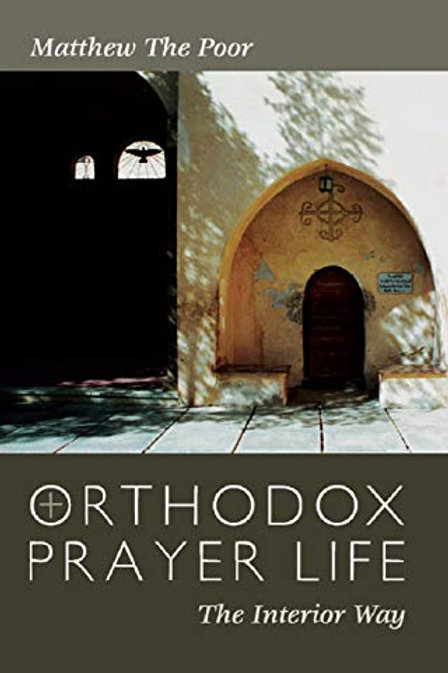 Orthodox Prayer Life - Matthew the Poor