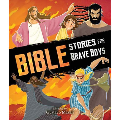 Bible Stories for Brave Boys - Gustavo Mazali
