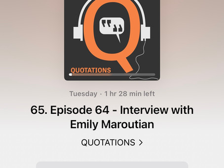 Quotations Podcast Interview
