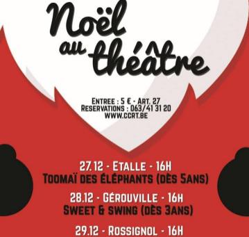 Noël au théâtre à Etalle, Gérouville et Rossignol avec le CCRT