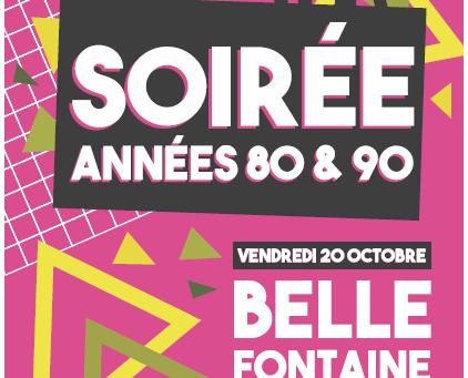 Soirée Années 80 & 90 à Bellefontaine le 20 octobre