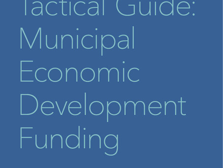 Tactical Guide: Municipal Economic Development Funding