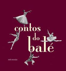 "Inês Bogéa lança ""Contos do Balé"""