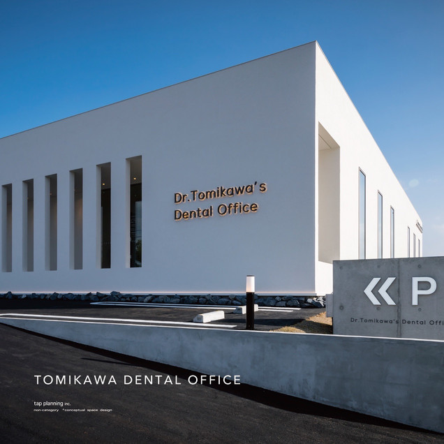 TOMIKAWA DENTAL OFFICE