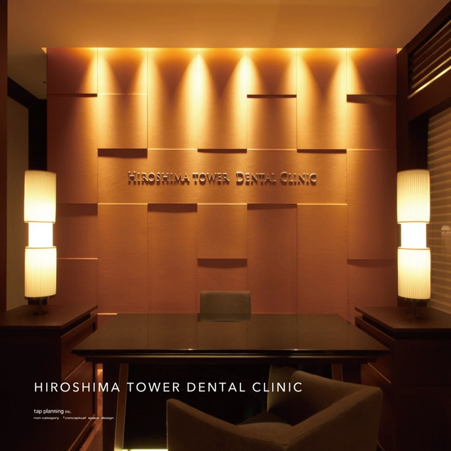 HIROSHIMA TOWER DENTAL CLINIC
