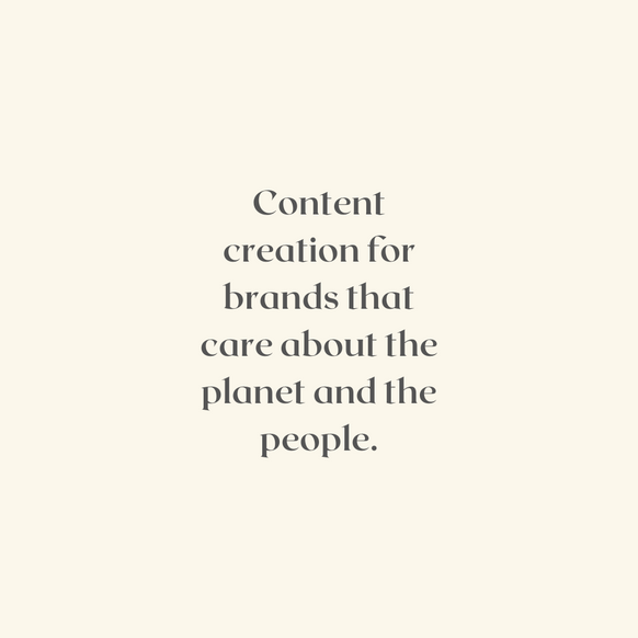 Content creation for brands that care about the plant and the people