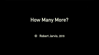 """""""How Many More"""" by Robert Jarvis"""