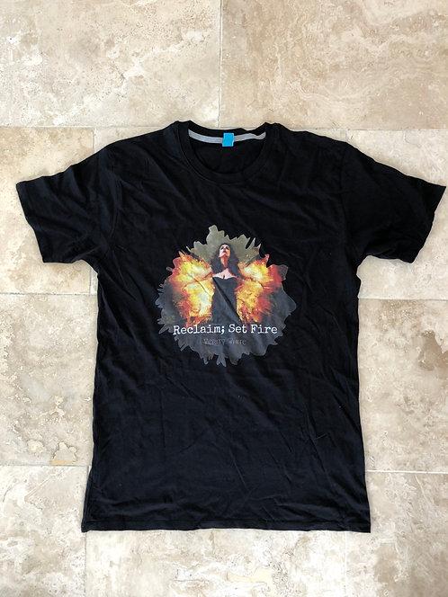 Reclaim; Set Fire T-shirt.