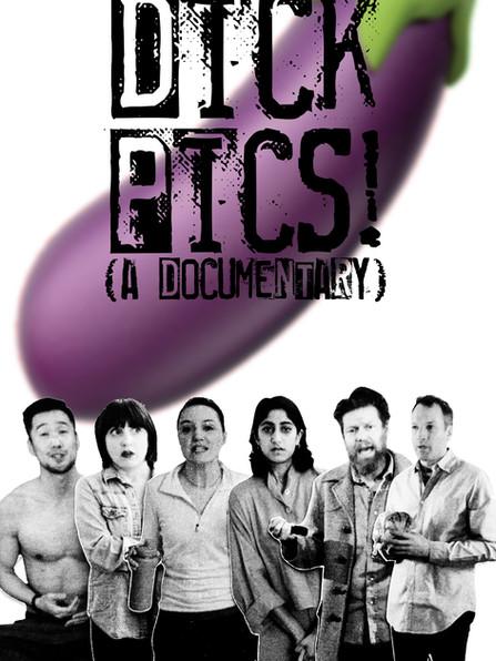 Dick Pics! A Documentary
