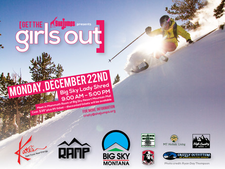 Big Sky Lady Shred…Returns!