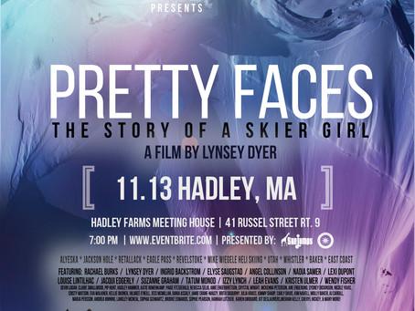 Pretty Faces next week in Hadley, MA