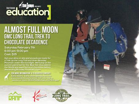 Feb 7th Almost Full Moon GMC Long Trail Trek to Chocolate Decadence