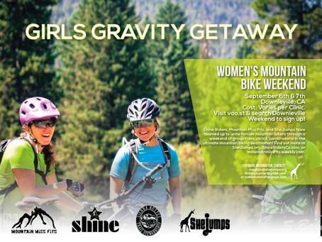 SEPT 5 – 7 – GRAVITY GIRLS GETAWAY W/ SHINE SHEJUMPS & MISSFITS – DOWNIEVILLE