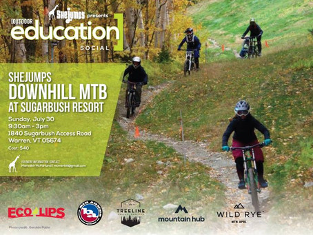 SheJumps Downhill MTB at Sugarbush Resort- July 30