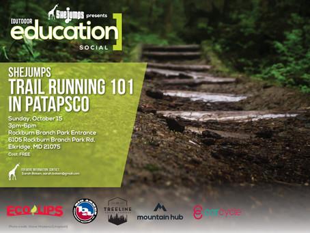 SheJumps Trail Running 101 in Patapsco