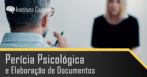 Perícia Psicológica e Elaboração de Documentos