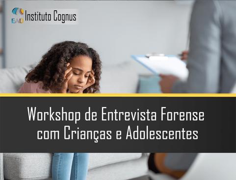 Workshop de Entrevista Forense