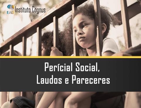 Curso Perícia, Social, Laudos e Pareceres