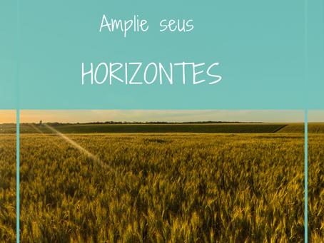 AMPLIE OS SEUS HORIZONTES