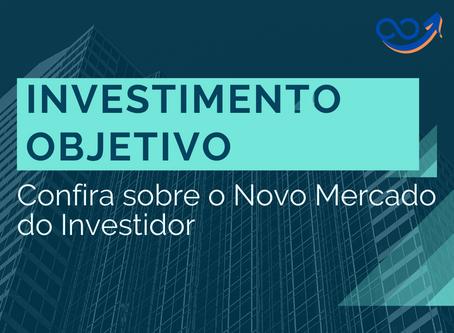 Confira sobre o Novo Mercado do Investidor