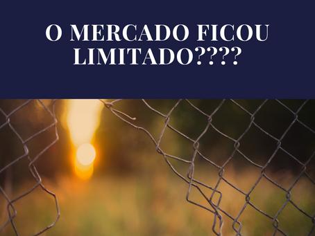O MERCADO FICOU LIMITADO