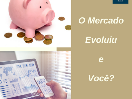 O Mercado Evoluiu.