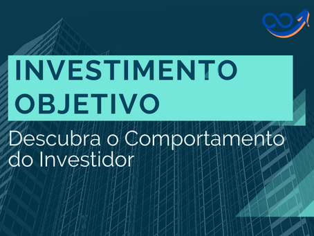 Descubra o Comportamento do Investidor