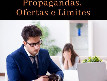 SINTOMA 2: PROPAGANDAS, OFERTAS E LIMITES