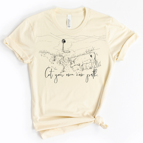 Cut your own cow path Graphic T
