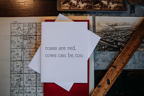 roses are red, cows can be too