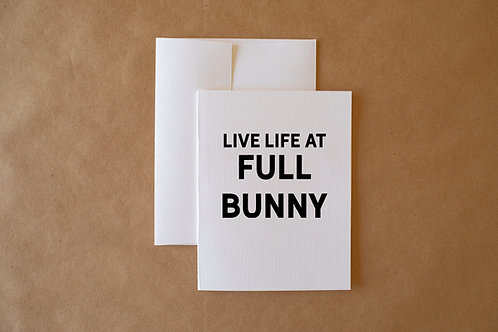 live life at full bunny